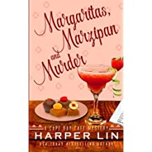 Margaritas, Marzipan, and Murder (A Cape Bay Cafe Mystery) (Volume 3) by Harper Lin (2015-11-10)