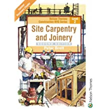 Site Carpentry and Joinery: Level 2 (NVQ Construction Series)