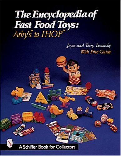 the-encyclopedia-of-fast-food-toys-arbys-to-ihop