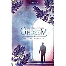 Ghosem: Das Seelenportal