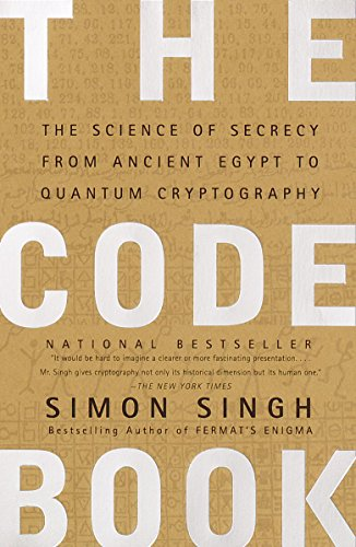 The Code Book: The Science of Secrecy from Ancient Egypt to Quantum Cryptography (English Edition) por Simon Singh