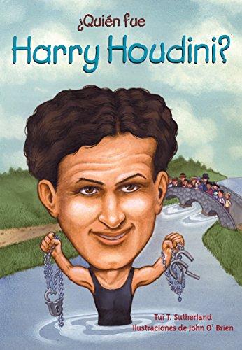 Quin Fue Harry Houdini? (Quien Fue...? / Who Was...?) por Tui Sutherland