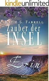 Erin – Zauber der Insel: Spannender Liebesroman in Irland (Die Dawsons 2) (German Edition)