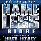 The Walk Up Nameless Ridge