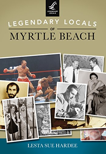 legendary-locals-of-myrtle-beach-english-edition