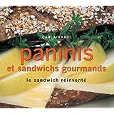 Paninis et sandwichs gourmands : Le sandwich réinventé