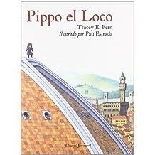 Pippo el loco (Albumes Ilustrados)