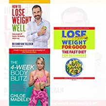 transform your body shape 4-week body blitz, how to lose weight well, fast diet for beginners 3 books collection set - my complete diet, keep weight off forever, weight loss with intermittent fasting