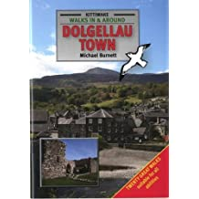 Walks in and Around Dolgellau Town
