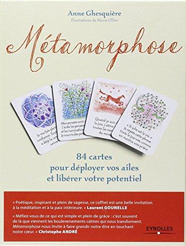 Métamorphose : 84 cartes pour déployer vos ailes et libérer votre potentiel