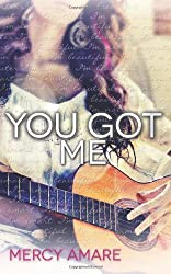 You Got Me by Mercy Amare (2013-02-18)