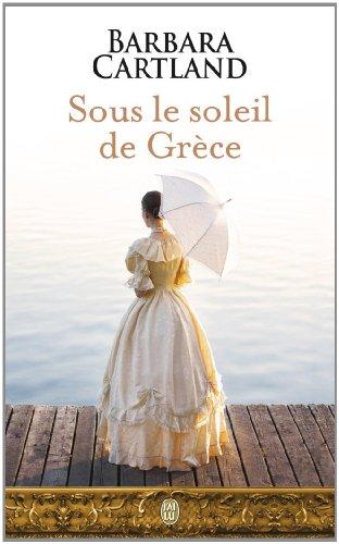Sous le soleil de Grèce par Barbara Cartland