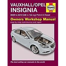 Vauxhall/Opel Insignia Service and Repair Manual: 08-12