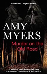 Murder on the Old Road (A Marsh and Daughter Mystery Book 7)