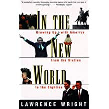 In the New World by Lawrence Wright (1989-01-28)
