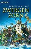 Zwergenzorn. Roman (Die Zwergen-Saga, Band 1) - Dennis L. McKiernan