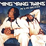 Songtexte von Ying Yang Twins - Me & My Brother