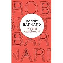 A Fatal Attachment (Charlie Peace Book 2)