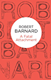 A Fatal Attachment (Charlie Peace Book 2)