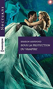 Sous la protection du vampire (Nocturne) par [Ashwood, Sharon]
