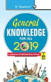 The book 'General Knowledge for All – 2019' has been developed keeping in mind the requirements of school and college students and the aspirants of various competitive exams organised by UPSC, SSC, Banks, RBI, Railway, LIC, GIC, B.Ed, JBT/NTT, Army e...