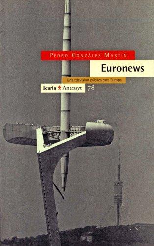 Descargar Libro Euronews (Antrazyt) de Pedro González Martín