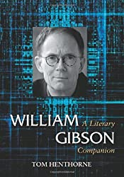 William Gibson: A Literary Companion (McFarland Literary Companions)