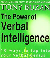 The Power of Verbal Intelligence: 10 ways to tap into your verbal genius by Tony Buzan (2008-06-02)