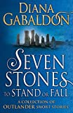 Seven Stones to Stand or Fall: A Collection of...