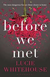Before We Met by Lucie Whitehouse (2014-05-08)