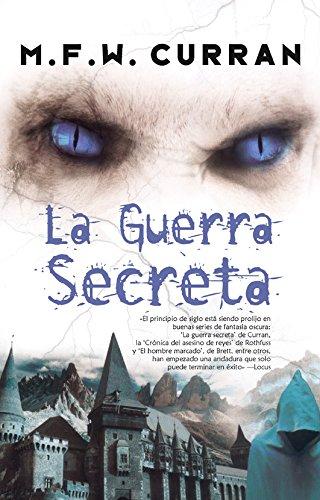 La guerra secreta (Fantasía) por M. F. W Curran