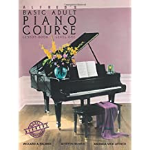 Alfred's Basic Adult Piano Course: Lesson Book Level 1