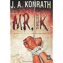 Mr. K: Thriller (Ein Jack-Daniels-Thriller, Band 7)