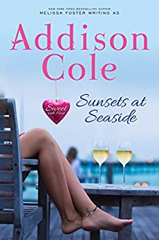 Sunsets at Seaside (Sweet with Heat: Seaside Summers Book 4) by [Cole, Addison]