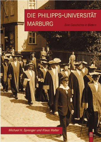 Die Philipps-Universität Marburg