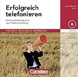 Pocket Business - Hörbuch: Erfolgreich telefonieren: Kommunikationspraxis und Telefonmarketing. Hör-CD