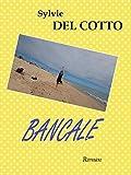 Telecharger Livres Bancale (PDF,EPUB,MOBI) gratuits en Francaise