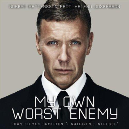 My own worst enemy (feat. Helena Josefsson) (Radio Version)