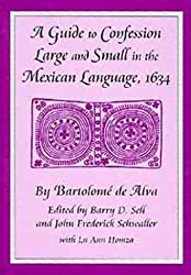 A Guide to Confession Large and Small in the Mexican Language