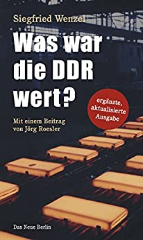 Was war die DDR wert? (German Edition) by [Wenzel, Siegfried]
