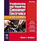 Troubleshooting & Repairing Consumer Electronics Without a Schematic (TAB Electronics)