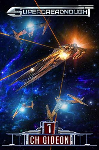 Superdreadnought 1: A Military AI Space Opera (English Edition)