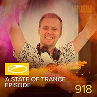 ASOT 918 - A State Of Trance Episode 918