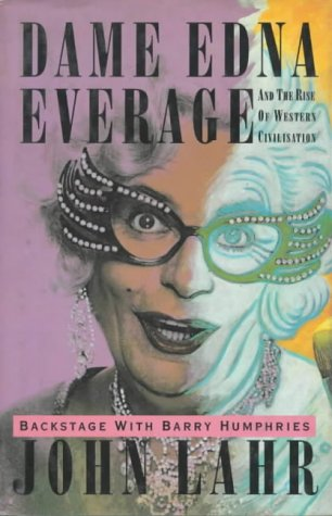 dame-edna-everage-and-the-rise-of-western-civilisation-backstage-with-barry-humphries
