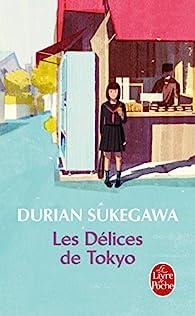 Les délices de Tokyo par Durian Sukegawa