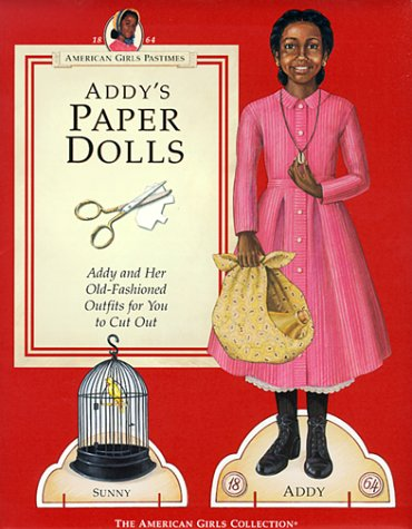 Addy's Paper Dolls (American Girls Pastimes) (Addy Doll)