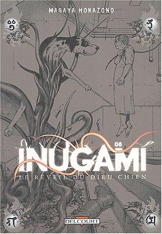 Inugami : Le Réveil du dieu chien, tome 8 par