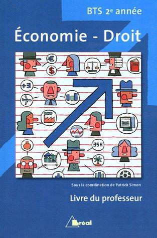 Economie-Droit BTS 2e année : Livre du professeur