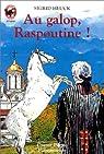 Au galop, Raspoutine ! par Heuck