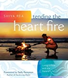 Image de Tending the Heart Fire: Living in Flow with the Pulse of Life